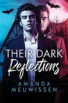 Their Dark Reflections by [Amanda Meuwissen]