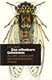Das offenbare Geheimnis. Aus dem Lebenswerk des Insektenforschers - Kurt Guggenheim