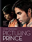 Picturing Prince: An Intimate Portrait (English Edition)...