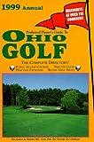 Preferred Player s Guide To Ohio Golf (1999 Annual)