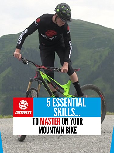 5 Essential Skills To Master On Your Mountain Bike