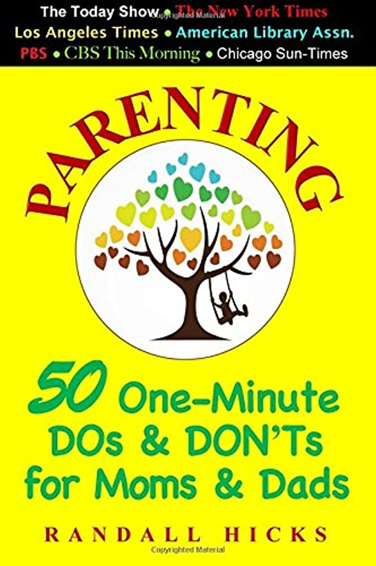Parenting: 50 One-Minute DOs & DON'Ts for Moms & Dads