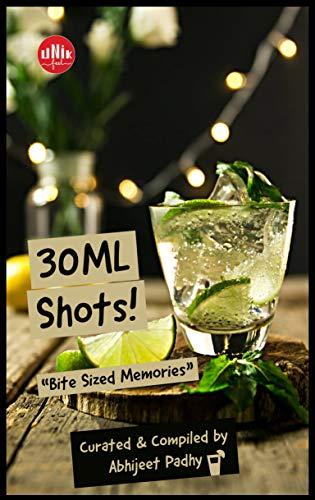 30 ML SHOTS (English Edition)