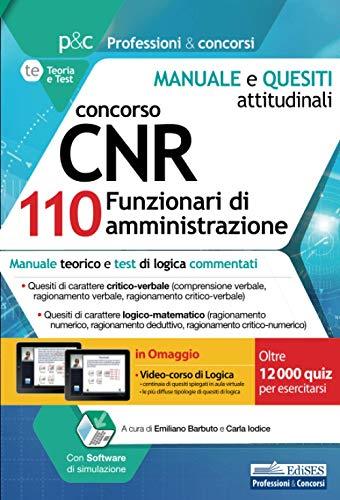 Concorso CNR 110 Funzionari di amministrazione: Manuale teorico e test di logica commentati