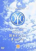 The Practice of HATHA YOGA DEEP BREATH FLOW [DVD]