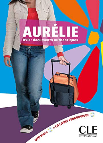 Aurélie: DVD : documents authentiques - DVD vidéo + CD livret pédagogique