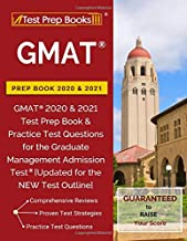 GMAT Prep Book 2020 & 2021: GMAT 2020 & 2021 Test Prep Book & Practice Test Questions for the Graduate Management Admission Test [Updated for the NEW Test Outline]