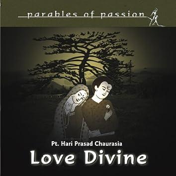 Parables of Passion - Love Devine
