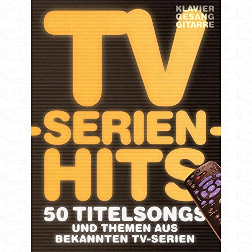 TV Serien Hits - arrangiert für Songbook [Noten/Sheetmusic]