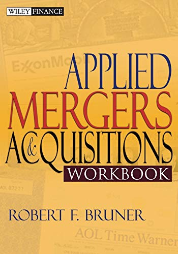 Compare Textbook Prices for Applied Mergers and Acquisitions Workbook 1st Edition ISBN 9780471395850 by Bruner, Robert F.