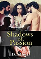 Shadows of Passion