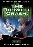 Roswell Crash: Startling New Evidence [DVD]