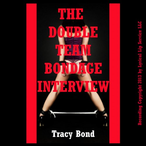 The Double Team Bondage Interview audiobook cover art