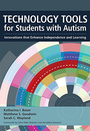 Technology Tools for Students With Autism (Innovations that Enhance Independence and Learning)