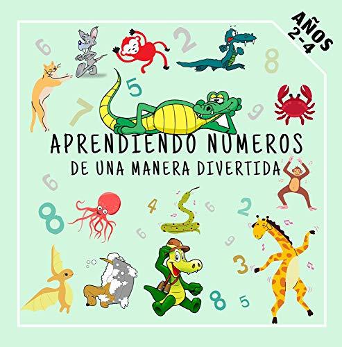 Aprendiendo números de una manera divertida: Divertido juego educativo para niños de 2 a 4 años (English Edition)