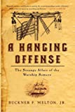 A Hanging Offense: The Strange Affair of the Warship Somers (English Edition)