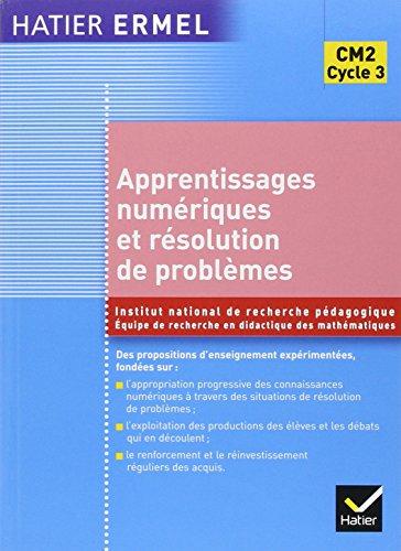 Ermel - Apprentissages numériques et résolution de problèmes CM2