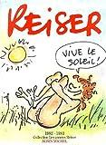 Les Années Reiser, tome 9 - Vive le soleil : les années 1982-1983