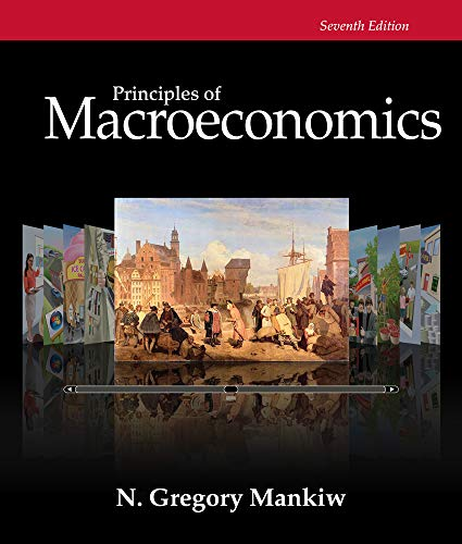 Compare Textbook Prices for Principles of Macroeconomics 7 Edition ISBN 9781285165912 by Mankiw, N. Gregory