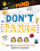 Don't Panic (Grow Your Mind)