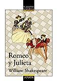 Romeo y Julieta: Edición adaptada (CLÁSICOS - Clásicos a Medida)