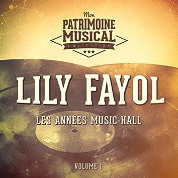 Les années music-hall : Lily Fayol, Vol. 1