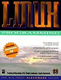 LINUX Programming (Mis Press Slackware Series)