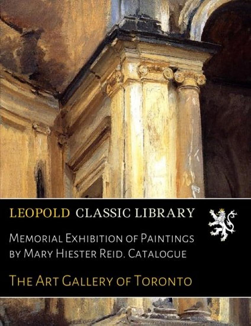 パイント沼地ナイトスポットMemorial Exhibition of Paintings by Mary Hiester Reid. Catalogue