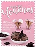 YONANAS : 200 HEALTHY FROZEN DESSERT RECIPES TO ENJOY WITH YOUR FAMILY AND FRIENDS (English Edition)