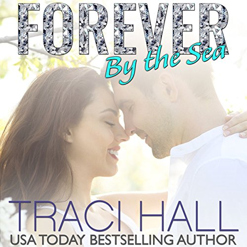 Forever by the Sea audiobook cover art