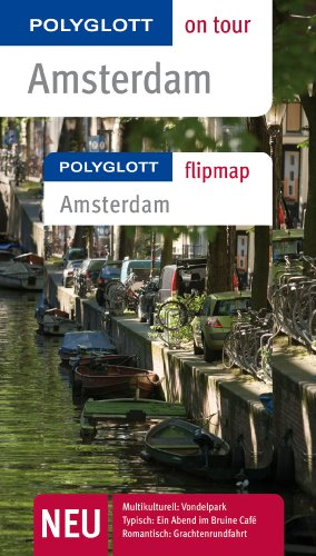 POLYGLOTT on tour Reiseführer Amsterdam: Polyglott on tour mit Flipmap