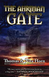 The Ahriman Gate: Some Gates Should Not Be Opened