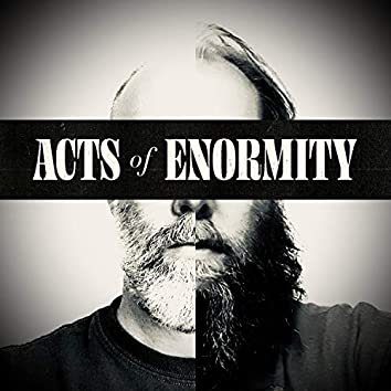 Acts of Enormity EP