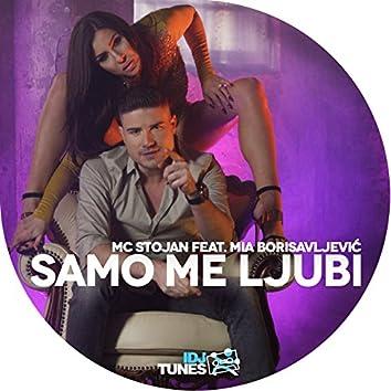 Samo Me Ljubi (feat. Mia Borisavljević)