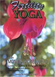 Fertility Yoga with Monica Morell, Ph.D.: Guided Relaxation & Therapeutice Practice, with Offered Modifications