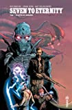 Seven to Eternity Tome 1