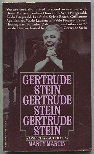 Gertrude Stein, Gertrude Stein, Gertrude Stein: A one-character play