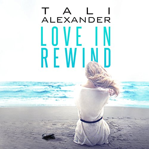 Love in Rewind audiobook cover art