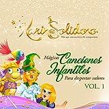 Mágicas Canciones Infantiles para Despertar Valores (Vol. 1)