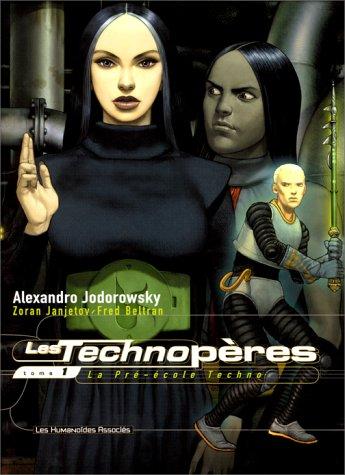 Les Technopères T01: La pré -école techno