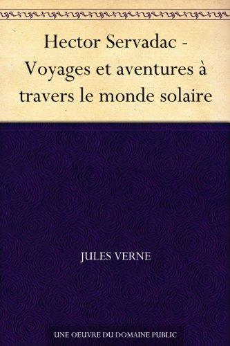 Couverture du livre Hector Servadac - Voyages et aventures à travers le monde solaire