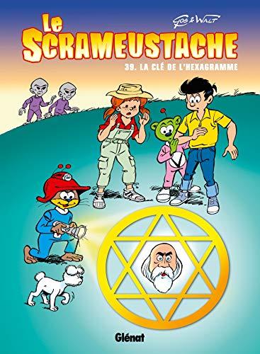 Le Scrameustache - Tome 39: La Clé de l'héxagramme