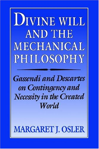 Divine Will & Mechanical Philosophy