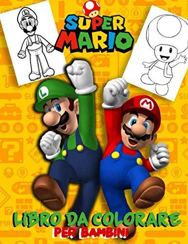 libro da colorare super mario per bambini: +50 illustrazioni di libri da colorare di Mario Brothers per bambini / regalo ideale per chi ama Super Mario Bros / 50 pagine / 8,5 * 11 pollici