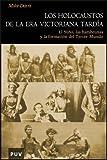 Los holocaustos de la Era Victoriana tardía: El Niño, las hambrunas y la formación del Tercer...