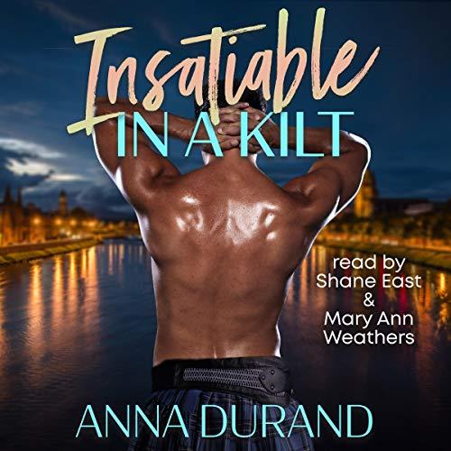 Insatiable in a Kilt: Hot Scots, Book 6
