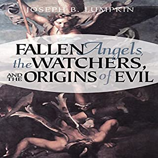 Fallen Angels, the Watchers, and the Origins of Evil cover art