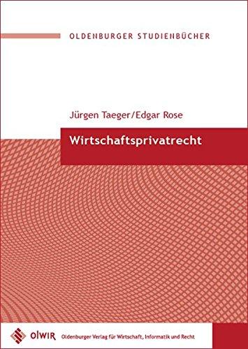 Wirtschaftsprivatrecht (Oldenburger Studienbücher)