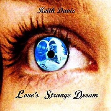 Love's Strange Dream
