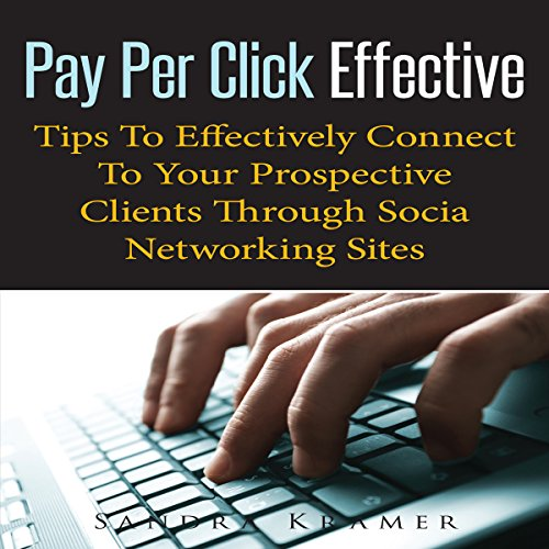 Pay Per Click Effective audiobook cover art